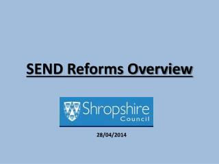 SEND Reforms Overview