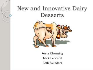 New and Innovative Dairy Desserts