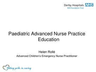 Paediatric Advanced Nurse Practice Education Helen Roll é