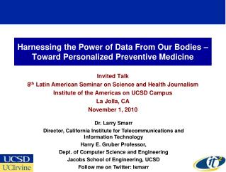 Harnessing the Power of Data From Our Bodies –Toward Personalized Preventive Medicine