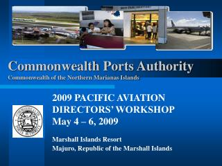 Commonwealth Ports Authority  Commonwealth of the Northern Marianas Islands