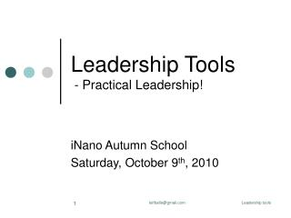 Leadership Tools  - Practical Leadership!