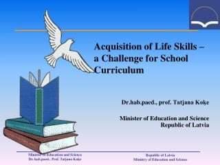 Acquisition of Life Skills –  a Challenge for School Curriculum