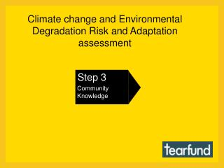 Climate change and Environmental Degradation Risk and Adaptation assessment