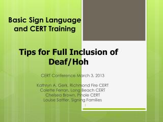 Basic Sign Language  and CERT Training