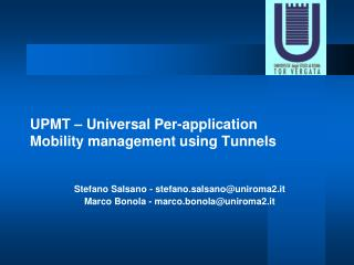 UPMT – Universal Per-application Mobility management using Tunnels