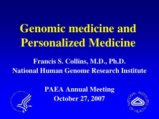 Genomic medicine and Personalized Medicine