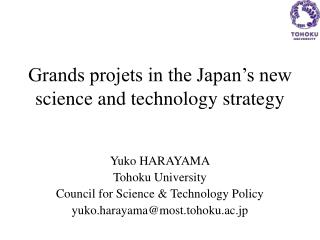 Grands projets in the Japan's new science and technology strategy