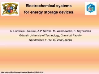 Electrochemical systems for energy storage devices