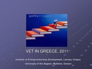 VET IN GREECE, 2011