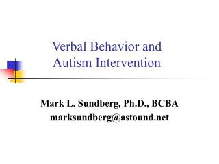 Verbal Behavior and  Autism Intervention