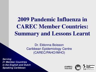 2009 Pandemic Influenza in CAREC Member Countries: Summary and Lessons Learnt