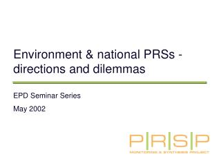 Environment & national PRSs - directions and dilemmas