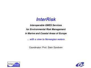 InterRisk Interoperable GMES Services for Environmental Risk Management