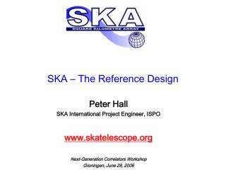 SKA – The Reference Design
