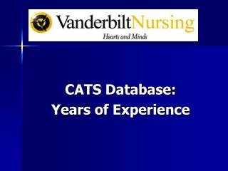 CATS Database:  Years of Experience