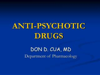 ANTI-PSYCHOTIC DRUGS