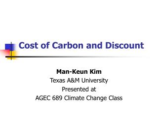 Cost of Carbon and Discount