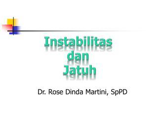 Dr. Rose Dinda Martini, SpPD