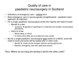 Quality of care in  paediatric neurosurgery in Scotland
