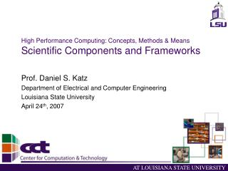 High Performance Computing: Concepts, Methods & Means Scientific Components and Frameworks
