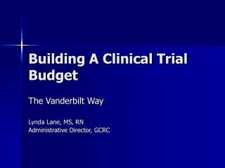 Building A Clinical Trial Budget
