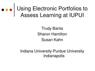 Using Electronic Portfolios to Assess Learning at IUPUI