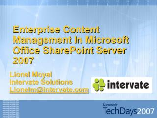 Enterprise Content Management In Microsoft Office SharePoint Server 2007