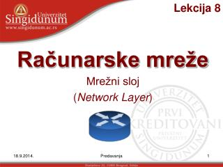 Mrežni sloj ( Network Layer )