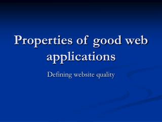 Properties of good web applications
