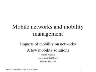 Mobile networks and mobility management