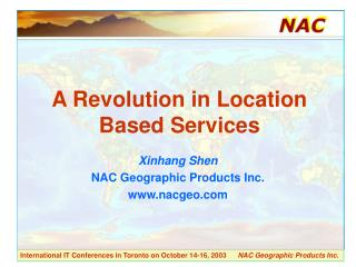 A Revolution in Location Based Services