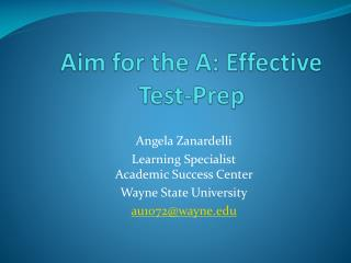 Aim for the A: Effective Test-Prep