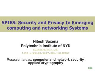 SPIES:  S ecurity and  P rivacy  I n  E merging computing and networking  S ystems