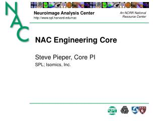 NAC Engineering Core