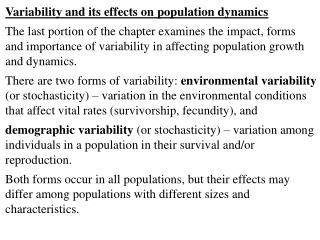 Variability and its effects on population dynamics