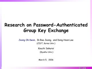 Research on  Password-Authenticated Group Key Exchange