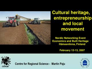 Cultural heritage, entrepreneurship and local movement