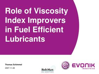 Role of Viscosity Index Improvers in Fuel Efficient Lubricants