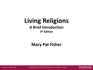 Living Religions A Brief Introduction 3 rd  Edition