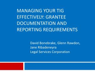 Managing your TIG effectively: grantee documentation and reporting requirements