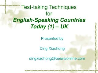 Test-taking Techniques  for English-Speaking Countries Today (1) – UK