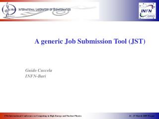 A generic Job Submission Tool (JST)