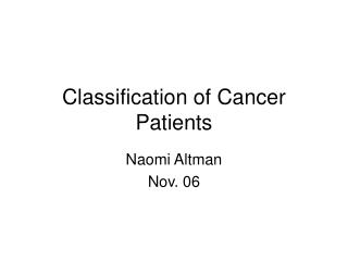 Classification of Cancer Patients