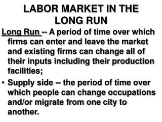 LABOR MARKET IN THE LONG RUN