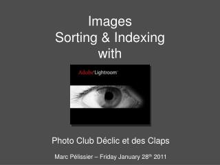 Images  Sorting & Indexing with