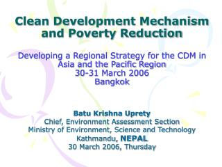 Clean Development Mechanism and Poverty Reduction Developing a Regional Strategy for the CDM in Asia and the Pacific Reg