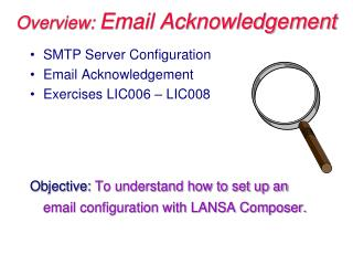 Overview:  Email Acknowledgement