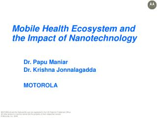 Mobile Health Ecosystem and the Impact of Nanotechnology