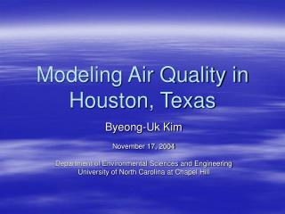 Modeling Air Quality in Houston, Texas